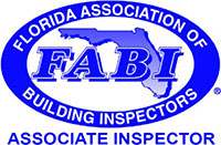 A member of the Florida Association of Building Inspectors (FABI).